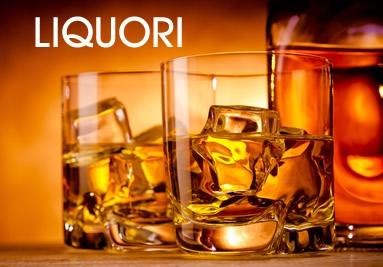 Liquori:Amaro, Aperitivo, Armagnac, Brandy, Cognac, Gin, Grappa, Rum, Tequila Vermouth, Vodka,Whisky